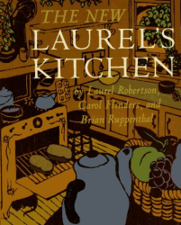 Laurel Robertson: The New Laurel's Kitchen: A Handbook for Vegetarian Cookery and Nutrition