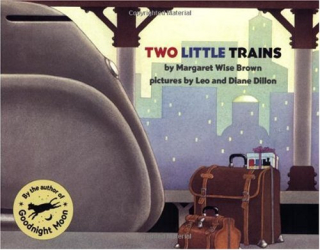 Margaret Wise Brown: Two Little Trains