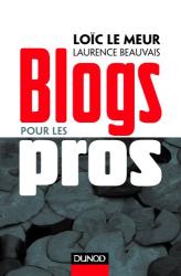 Loïc Le Meur: Blogs pour les pros