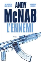 Andy McNab: L'ennemi