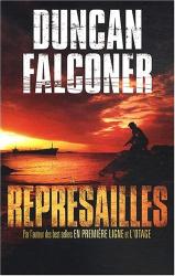 Duncan Falconer: Représailles