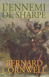 Bernard Cornwell: L'ennemi de Sharpe