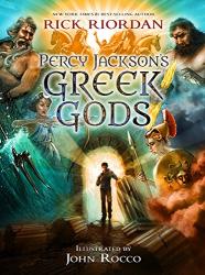 Rick Riordan: Percy Jackson's Greek Gods