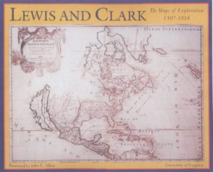 Guy Meriwether Benson: Lewis and Clark: The Maps of Exploration, 1507-1814