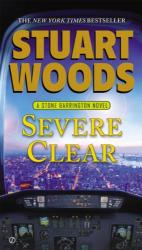 Stuart Woods: Severe Clear (Stone Barrington)