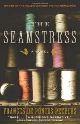 Frances de Pontes Peebles: The Seamstress: A Novel