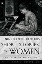 Harriet Devine Jump: Nineteenth Century Short Stories by Women: A Routledge Anthology