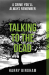 Harry Bingham: Talking to the Dead