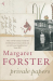 Margaret Forster: Private Papers