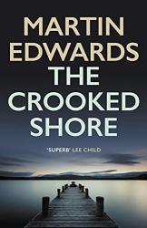 Martin Edwards: The Crooked Shore
