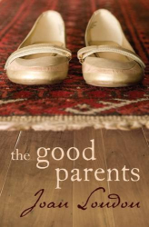 Joan London: The Good Parents