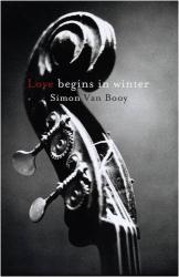 Simon van Booy: Love Begins in Winter