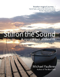 Michael Faulkner: Still on the Sound: A Seasonal Look at Island Life