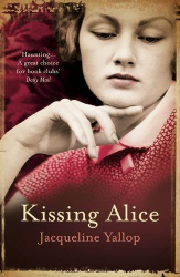 Jacqueline Yallop: Kissing Alice