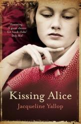 Jacqueline Yallop: Kissing Alice