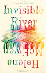 Helena McEwen: Invisible River