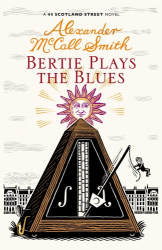 Alexander McCall Smith: Bertie Plays The Blues