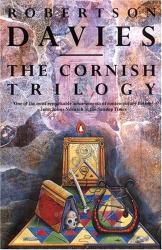 Robertson Davies: The Cornish Trilogy - Vol. I: The Rebel Angels