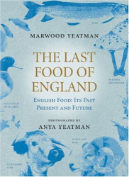 Marwood Yeatman: The Last Food of England