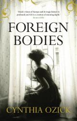 Cynthia Ozick: Foreign Bodies