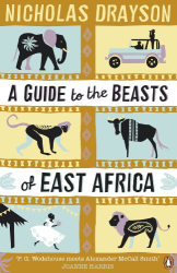 Nicholas Drayson: A Guide to the Beasts of East Africa