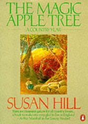 Susan Hill: The Magic Apple Tree: A Country Year