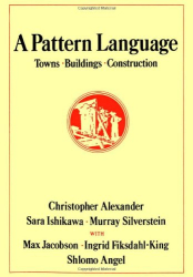 Christopher Alexander: A Pattern Language