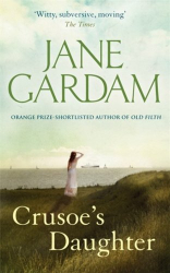 Jane Gardam: Crusoe's Daughter