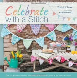 Mandy Shaw: Celebrate With A Stitch