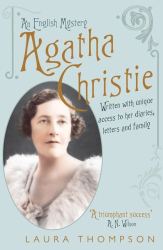 Laura Thompson: Agatha Christie: An English Mystery