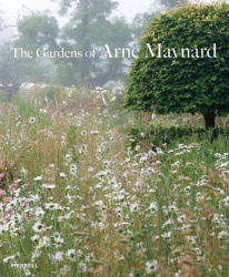 Arne Maynard: The Gardens of Arne Maynard