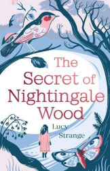 Lucy Strange: The Secret of Nightingale Wood