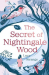 Lucy Strange: The Secret of Nightingale Wood