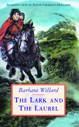 Barbara Willard: The Lark and the Laurel