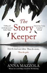 Anna Mazzola: The Story Keeper