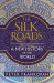 Peter Frankopan: The Silk Roads: A New History of the World