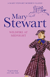 Mary Stewart: Wildfire at Midnight