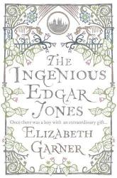 Elizabeth Garner: The Ingenious Edgar Jones