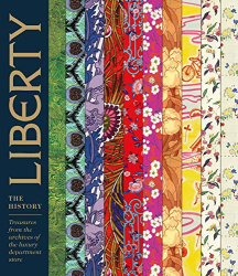 Marie- Therese Rieber: Liberty: The History: Treasures from the archives of the luxury department store
