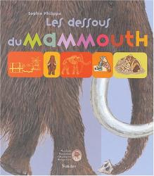 S. Philippo: Les Dessous du mammouth