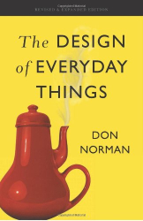 Don Norman: The Design of Everyday Things: Revised and Expanded Edition