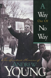 Andrew Young: The Way Out of No Way