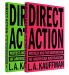 L.A. Kauffman: Direct Action: Protest and the Reinvention of American Radicalism