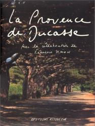 : La Provence de Ducasse