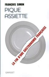 : Pique-assiette : La fin d'une gastronomie française