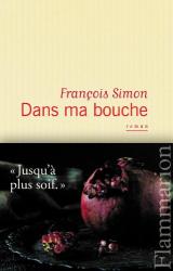 François Simon: Dans ma bouche