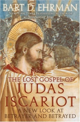Bart Ehrman: The Lost Gospel of Judas Iscariot