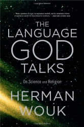 : The Language God Talks: On Science and Religion