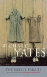 Richard Yates: The Easter Parade