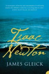 James Gleick: Isaac Newton